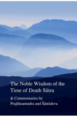 /imager/images/Book-Covers/223/The-Noble-Wisdom-of-Death-Sutra-book-cover_2801c15f1420366285b98bc05e997b14.jpg